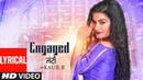 Engaged Jatti: Kaur B (Full Lyrical Song) Desi Crew   Kaptaan   Latest Punjabi Songs 2018