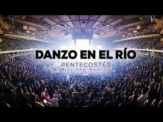 DANZO EN EL RÍO | OFICIAL | Video Sencillo