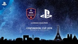 The Continental Cup 2018 presented by PlayStation - Paris Games Week 2018