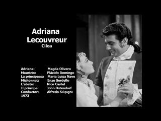 Adriana Lecouvreur - Plácido Domingo, Magda Olivero, Nave, Sordello, Silipigni, 173