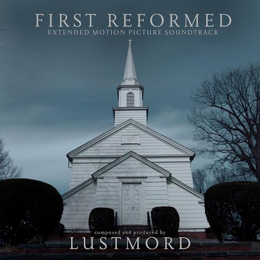 Lustmord альбом First Reformed