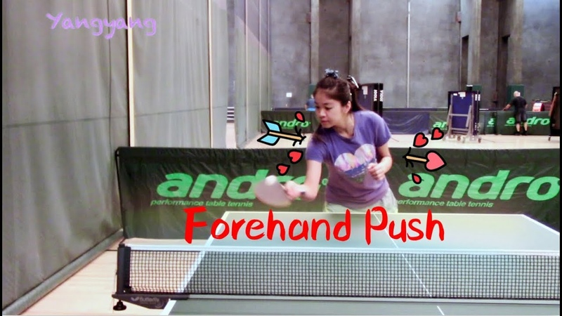 How to forehand push——Yangyangs table tennis lessons