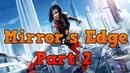 Mirrors Edge PC Flight Walkthrough Part 2 No Commentary 720 HD