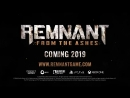 Remnant_ From the Ashes _ PAX West Gameplay Livestream