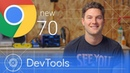 Chrome 70 What's New in DevTools