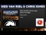 Sied van Riel &amp Chris Jones - Share This Night (Radion 6 Remix) (Teaser)