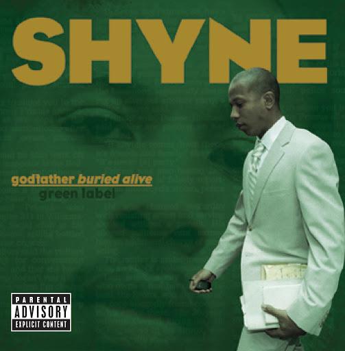 Shyne альбом godfather buried alive (Explicit)