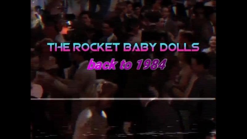 Psychic Bots present: Rocket Baby Dolls, back to 1984