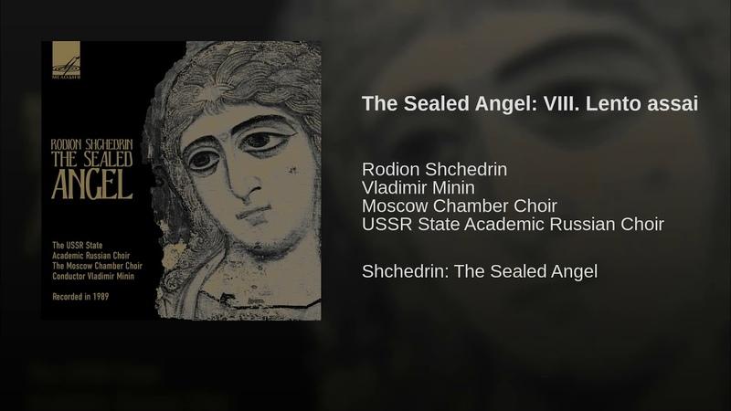 The Sealed Angel: VIII. Lento assai