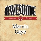 Marvin Gaye альбом Awesome Moments of Music.