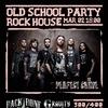 2 марта - Old School Party in Rock House
