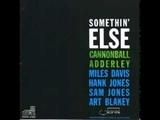 Autumn Leaves Cannonball Adderley &amp Miles Davis