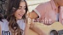 Bright by Echosmith acoustic cover by Jada Facer ft. Kyson Facer