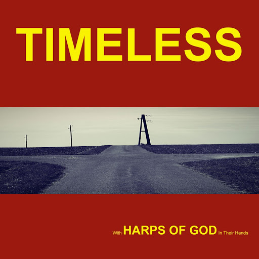 Timeless альбом Harps of God