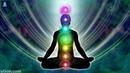 Unblock All 7 Chakras : Seven Chakra Activation | Balancing Chakras - Aura Cleansing Binaural Beats