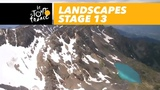 Landscapes of the day - Stage 13 - Tour de France 2018