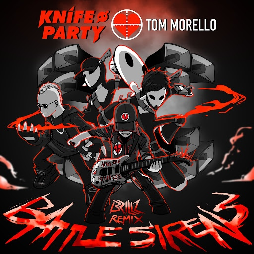 Knife Party альбом Battle Sirens (Brillz Remix)