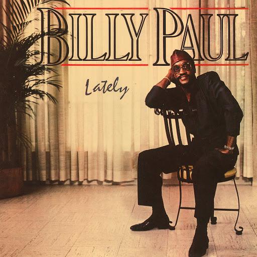 Billy Paul альбом Lately