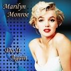 Marilyn Monroe альбом Do It Again