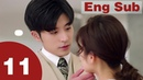 Well Intended Love 11【Eng Sub】