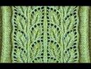 Отличный узор Веточка с листьями, вяжется просто, смотрится отлично.