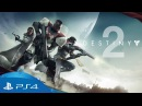 Destiny 2 Rally the Troops – Worldwide Reveal Trailer PS4