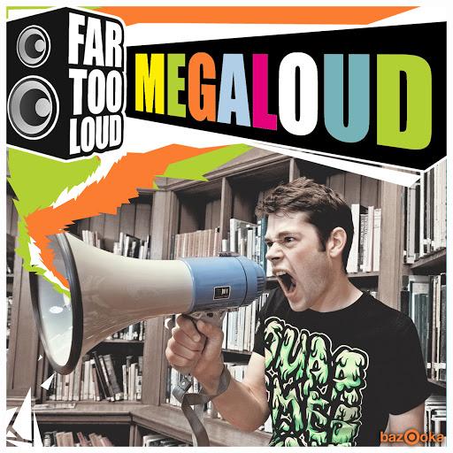 Far Too Loud альбом Megaloud (Club Mix)