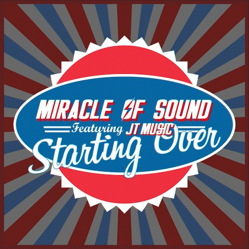 Miracle of Sound альбом Starting Over (feat. JT Music)