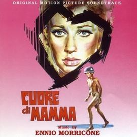 Ennio Morricone альбом Cuore Di Mamma - Mother's Heart