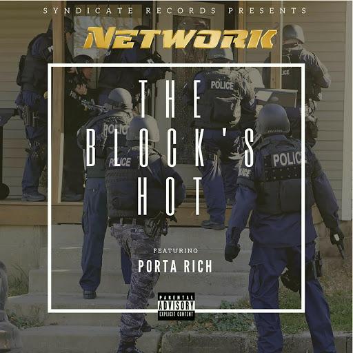 Network альбом The Block's Hot (feat. Porta Rich)
