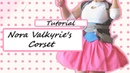 Cosplay Tutorial Nora's Open Corset Vest 「 カット」