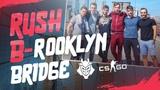 G2 CSGO Team Rush B- rooklyn Bridge