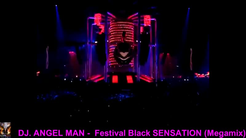 DJ. ANGEL MAN - Festival Black SENSATION 2010 (Megamix)