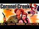 Coronel Creek PELICULA WESTERN