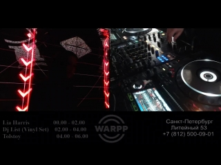Dj List at Warpp Club (Vinyl Set) , Support [ Lia Harris , TOLSTOY]