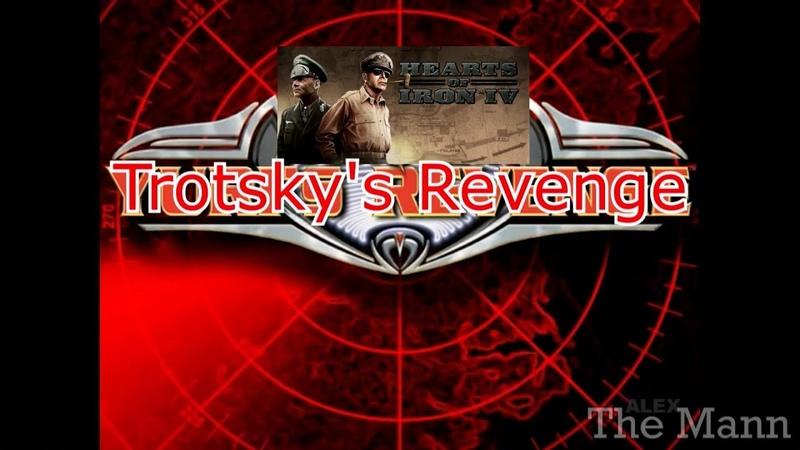 [HOI4] Trotsky's Revenge