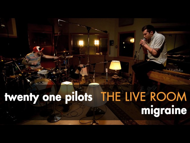 Twenty one pilots - Migraine captured in The Live Room