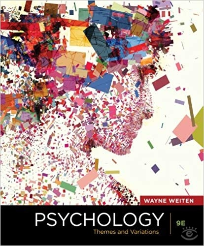 Psychology: Themes and Variations, 9th Edition 9th Edition  by Wayne Weiten