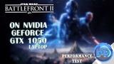 Star Wars Battlefront II BETA on NVIDIA GeForce GTX 1050 (Laptop)