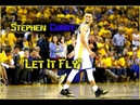 Stephen Curry Mix ᴴᴰ Let It Fly 1080p 60fps