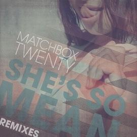 Matchbox Twenty альбом She's So Mean
