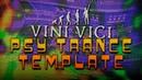 FL STUDIO Template Vini Vici Style FREE FLP