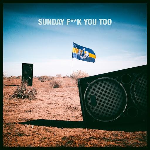 Dada Life альбом Sunday Fuck You Too