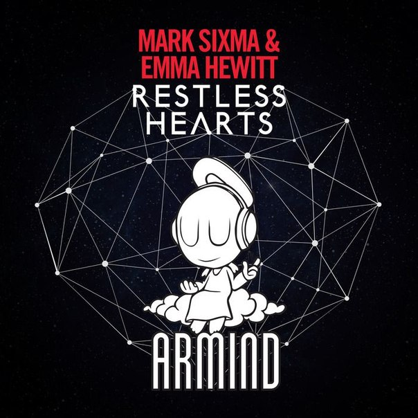 Mark Sixma & Emma Hewitt - Restless Hearts (Club Mix)