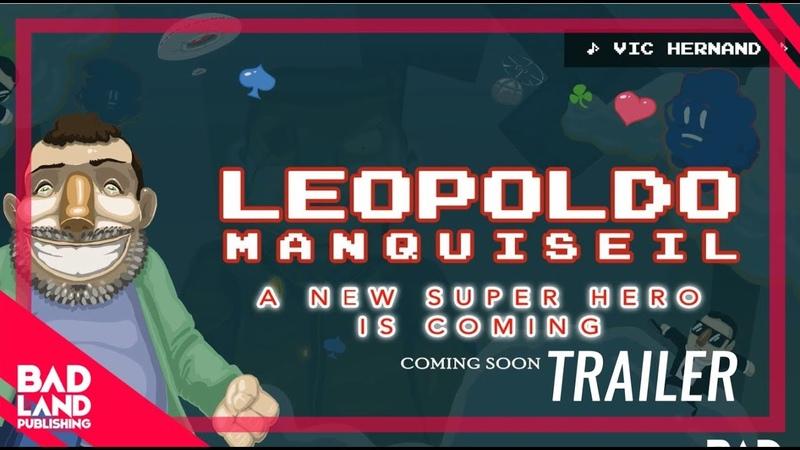 TEASER Leopoldo Manquiseil: A New Super Hero is Coming BadLand Publishing