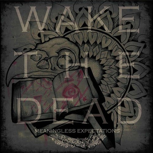 Wake The Dead - Meaningless Expectations [EP] (2012)