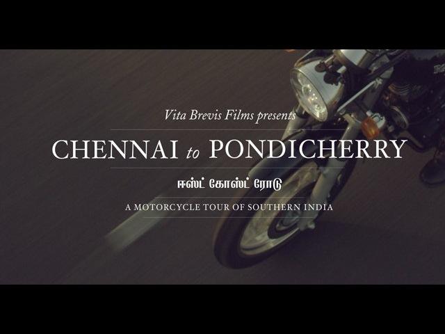 Chennai to Pondicherry: A Motorcycle Tour of Southern India