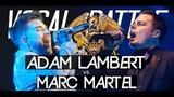 Adam Lambert Vs Marc Martel Vocal Battle A4 - B5