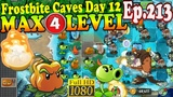 Plants vs. Zombies 2 (China) - Pepper-pult MAX 4 level - Frostbite Caves Day 12 (Ep.213)