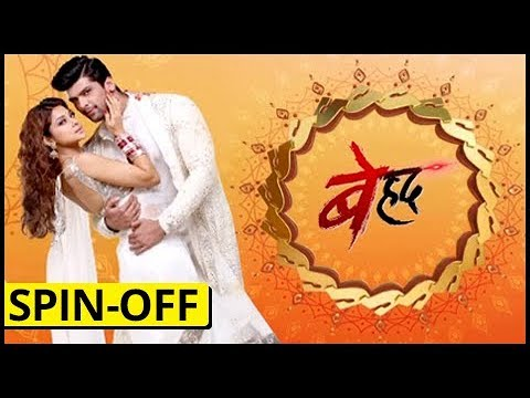 Sony Tv's Beyhadh To Have A SPIN-OFF Too?   बेहद 2   TellyMasala